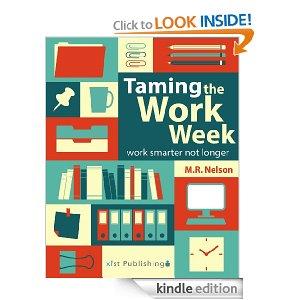 taming the work week