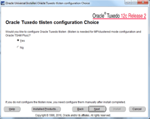 oracle tuxedo tslisten configuration choice
