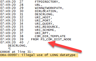 ORA-00997: illegal use of LONG datatype – PeopleSoft Tutorial