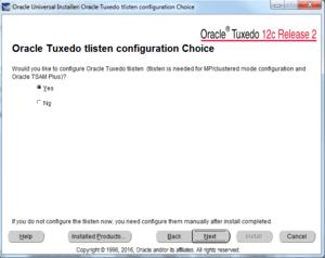oracle tuxedo tslisten configuration choice